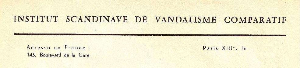 Papier à en-tête de l'Institut Scandinave de Vandalisme Comparé à sa création. Source : http://www.editions-allia.com/fr